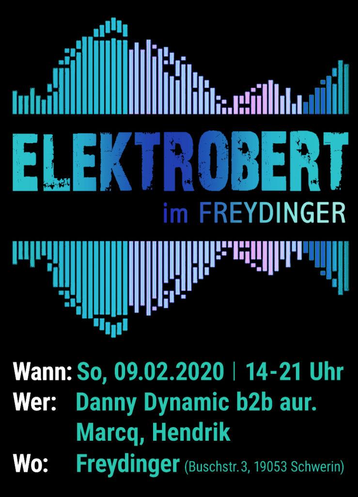 Elektrobert - Auswärtsspiel im Cafe Feydinger in Schwerin am 9.2.2020 14-21Uhr in der Buschstr. 3