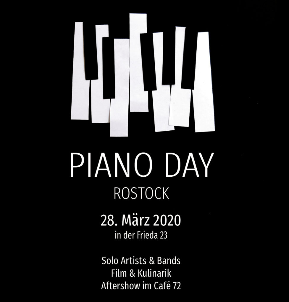 Piano Day Rostock, 28.3.2020 14 Uhr in der Frida 23.